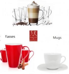 tasse mugs